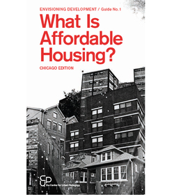 Launching _What Is Affordable Housing? Chicago Edition_!